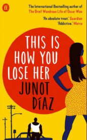 This is how you lose her av Junot Díaz (Heftet)
