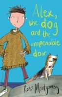 Alex, the Dog and the Unopenable Door av Ross Montgomery (Heftet)