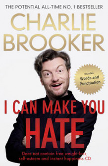 I Can Make You Hate av Charlie Brooker (Innbundet)