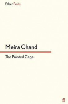 The Painted Cage av Meira Chand (Heftet)