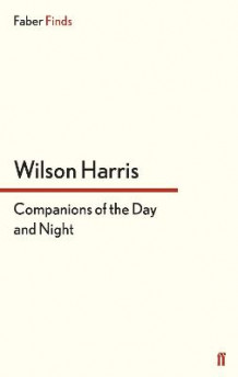 Companions of the Day and Night av Harris Wilson (Heftet)