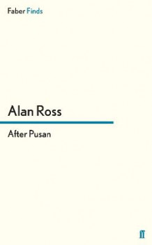 After Pusan av Alan Ross (Heftet)
