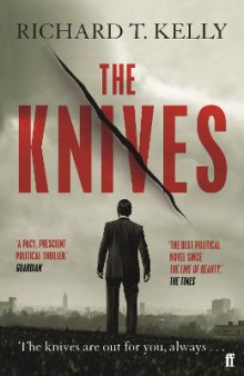 The Knives av Richard T. Kelly (Heftet)