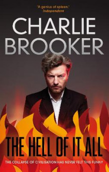 The Hell of it All av Charlie Brooker (Heftet)