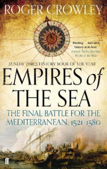 Empires of the Sea av Roger Crowley (Heftet)