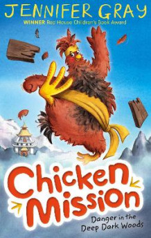Chicken Mission: Danger in the Deep Dark Woods av Jennifer Gray (Heftet)
