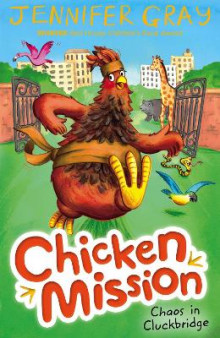 Chicken Mission: Chaos in Cluckbridge av Jennifer Gray (Heftet)