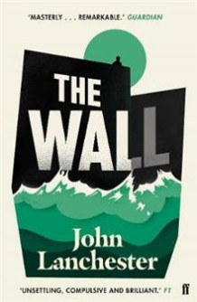The Wall av John Lanchester (Heftet)
