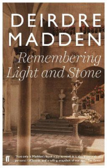 Remembering Light and Stone av Deirdre Madden (Heftet)