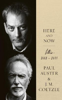 Here and Now av Paul Auster og J. M. Coetzee (Innbundet)