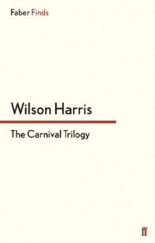 The Carnival Trilogy av Wilson Harris (Heftet)
