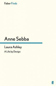 Laura Ashley av Anne Sebba (Heftet)