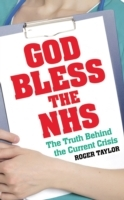 Od Bless the NHS av Roger Taylor (Heftet)