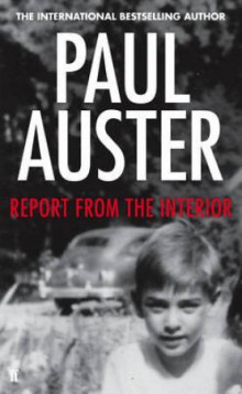 Report from the interior av Paul Auster (Innbundet)