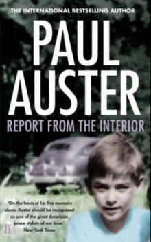 Report from the interior av Paul Auster (Heftet)