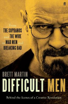Difficult Men av Brett Martin (Heftet)