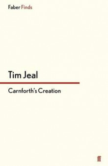 Carnforth'S Creation av Tim Jeal (Heftet)