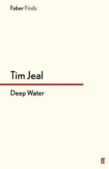 Deep Water av Tim Jeal (Heftet)