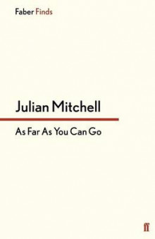 As Far as You Can Go av Julian Mitchell (Heftet)