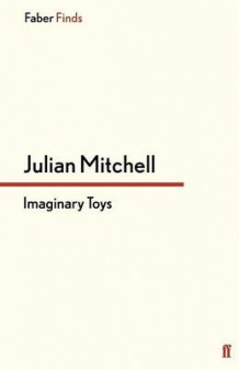 Imaginary Toys av Julian Mitchell (Heftet)