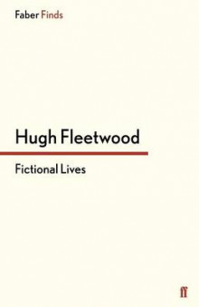 Fictional Lives av Hugh Fleetwood (Heftet)