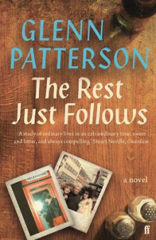 The Rest Just Follows av Glenn Patterson (Heftet)