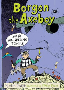 Borgon the Axeboy and the Whispering Temple av Kjartan Poskitt (Heftet)