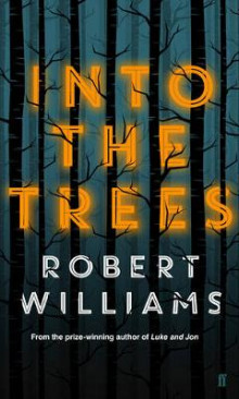 Into the Trees av Robert Williams (Innbundet)