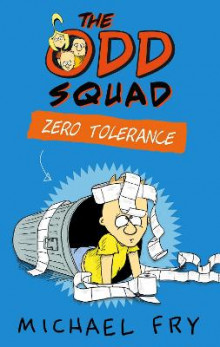 The Odd Squad: Zero Tolerance av Michael Fry (Heftet)