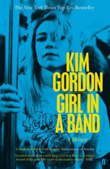 Girl in a band av Kim Gordon (Heftet)