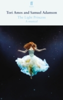 The Light Princess av Samuel Adamson og Tori Amos (Heftet)