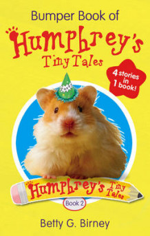 Bumper Book of Humphrey's Tiny Tales: Book 2 av Betty G. Birney (Heftet)