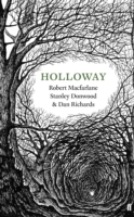 Holloway av Robert Macfarlane og Dan Richards (Heftet)
