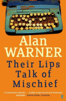 Their Lips Talk of Mischief av Alan Warner (Heftet)