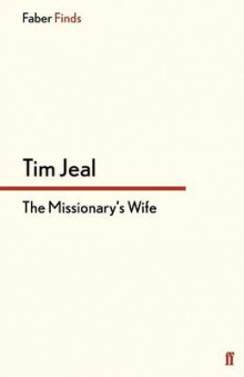 The Missionary's Wife av Tim Jeal (Heftet)