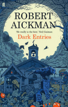 Dark Entries av Robert Aickman (Heftet)