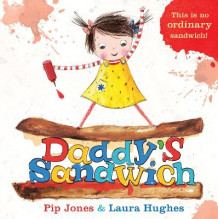 Daddy's Sandwich av Pip Jones (Heftet)