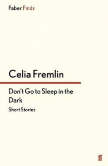 Don't Go to Sleep in the Dark av Celia Fremlin (Heftet)