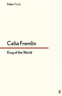 King of the World av Celia Fremlin (Heftet)