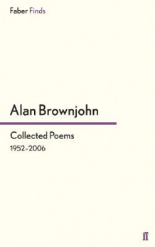 Collected Poems av Alan Brownjohn (Heftet)