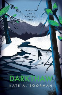 Darkthaw av Kate A. Boorman (Heftet)