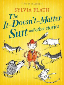 The it Doesn't Matter Suit and Other Stories av Sylvia Plath (Heftet)