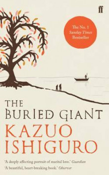 The buried giant av Kazuo Ishiguro (Heftet)