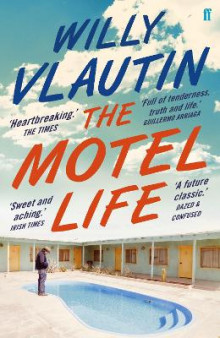 Motel Life av Willy Vlautin (Heftet)