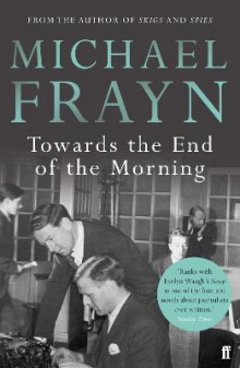 Towards the End of the Morning av Michael Frayn (Heftet)
