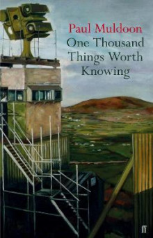 One Thousand Things Worth Knowing av Paul Muldoon (Innbundet)