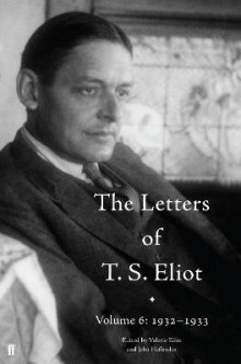 The Letters of T. S. Eliot: 1932-1933 Volume 6 av T. S. Eliot (Innbundet)