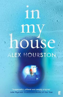 In My House av Alex Hourston (Heftet)