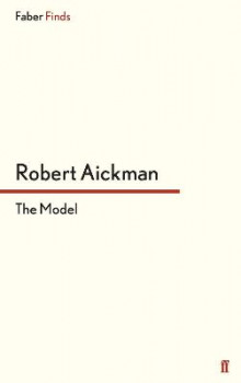 The Model av Robert Aickman (Heftet)