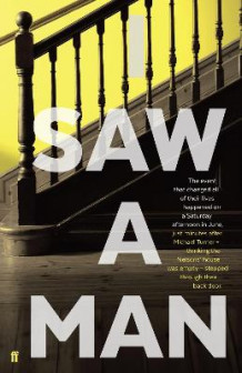 I Saw a Man av Owen Sheers (Innbundet)